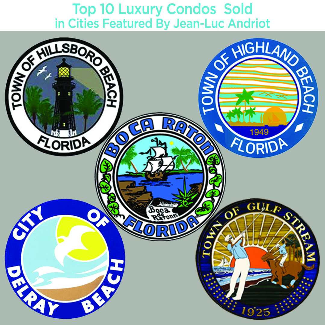 10 Top Sold Condos in Boca Raton Delray Beach Highland Beach Hillsboro Beach Gulf Stream for Jean-Luc Andriot blog 111119