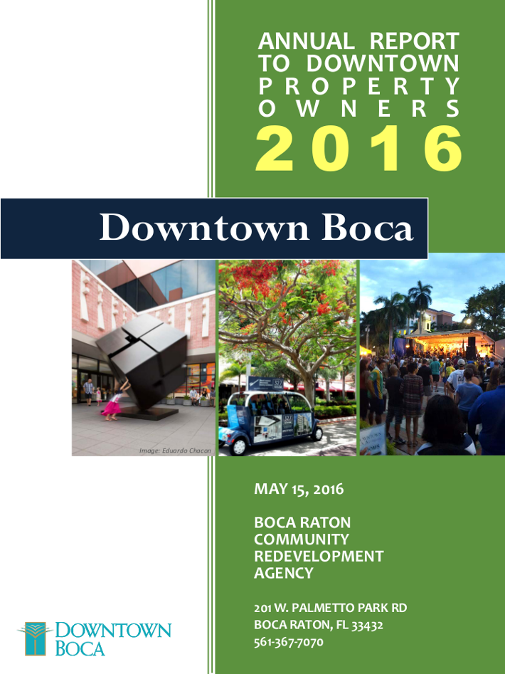 Click here to download the Boca Raton Annual Report 2016 Downtown Property Owners Jean-Luc Andriot