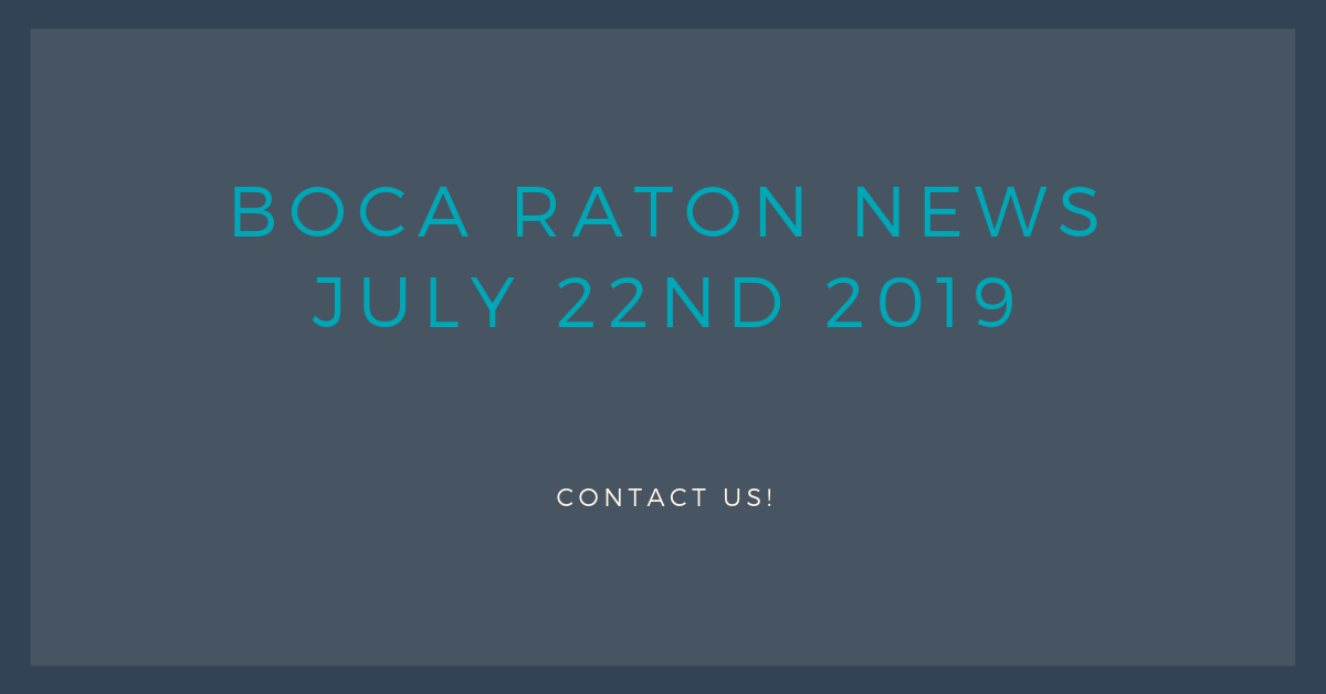 Boca Raton News July 22nd 2019 for Jean-Luc Andriot blog 072219
