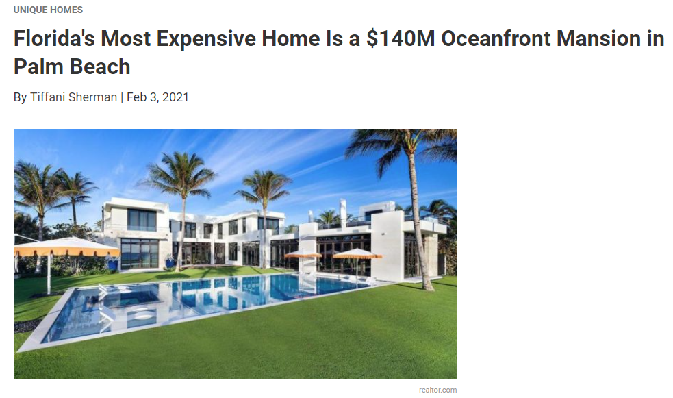 From Realtor.com, Florida's Most Expensive Home Is a $140M Oceanfront Mansion in Palm Beach for Jean-Luc Andriot blog 020421