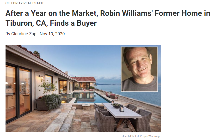 From Realtor.com Robin Williams' Former Home in Tiburon, CA, Finds a Buyer for Jean-Luc Andriot blog 112020