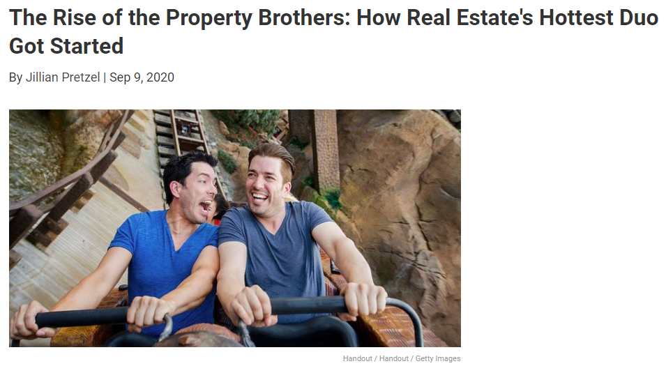 From Realtor.com The Rise of the Property Brothers: How Real Estate's Hottest Duo Got Started for Jean-Luc Andriot blog 091720
