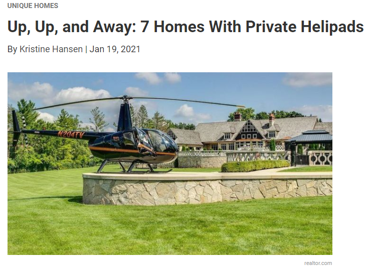 From Realtor.com, Up, Up, and Away: 7 Homes With Private Helipads for Jean-Luc Andriot blog 012021