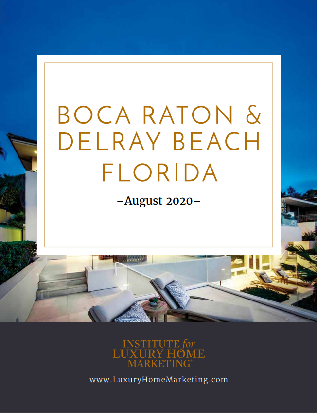Jean-Luc Andriot Boca Raton - Delray Beach Luxury market report August 2020