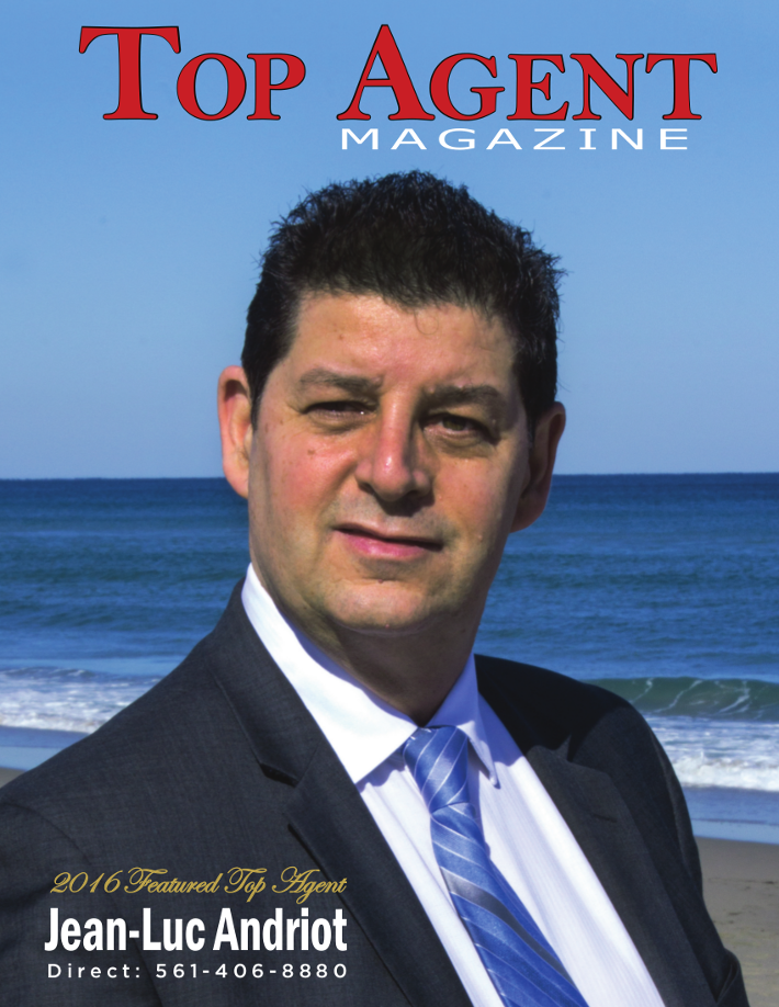Click on the picture to see the article on Jean-Luc Andriot top agent magazine 2016 Top Boca Raton realtor