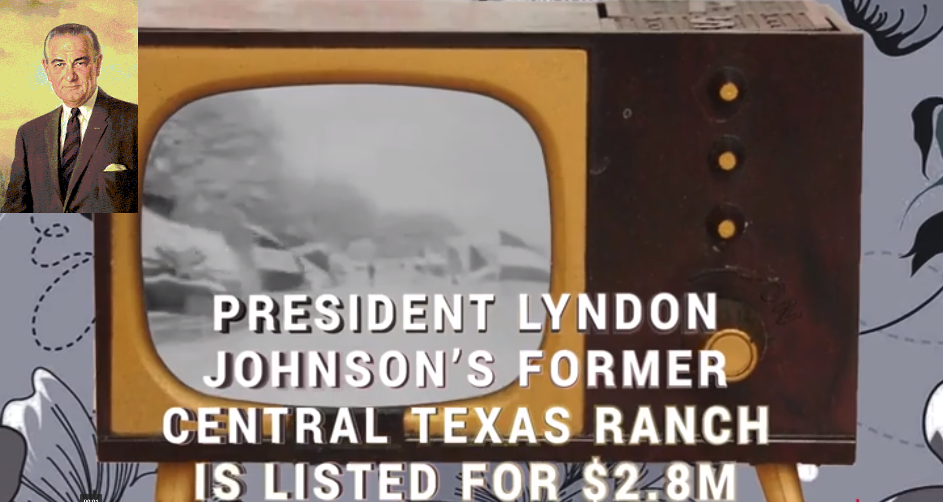 President Johnson Texas home is on the market for sale. It is listed at $2.8 million
